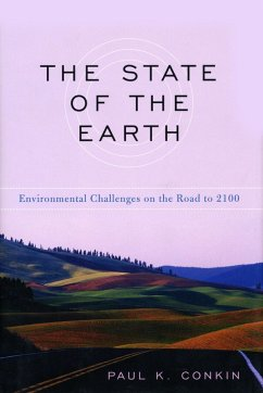 The State of the Earth (eBook, ePUB) - Conkin, Paul K.