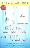 I Love You Unconditionally...On One Condition (eBook, ePUB)