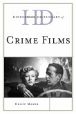 Historical Dictionary of Crime Films (eBook, ePUB)