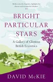 Bright Particular Stars (eBook, ePUB)