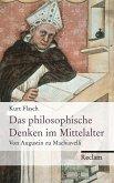 Das philosophische Denken im Mittelalter. Von Augustin zu Machiavelli (eBook, ePUB)
