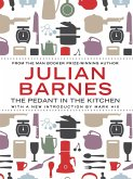 The Pedant In The Kitchen (eBook, ePUB)