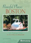 Peaceful Places: Boston (eBook, ePUB)