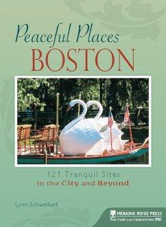 Peaceful Places: Boston (eBook, ePUB) - Schweikart, Lynn