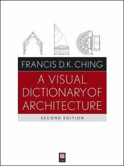 A Visual Dictionary of Architecture (eBook, PDF) - Ching, Francis D. K.