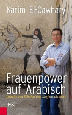Frauenpower auf Arabisch - Gawhary, Karim El-