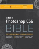 Adobe Photoshop CS6 Bible (eBook, ePUB)