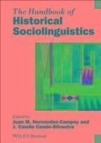 The Handbook of Historical Sociolinguistics (eBook, ePUB)