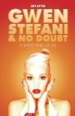 Gwen Stefani and No Doubt: Simple Kind of Life (eBook, ePUB)