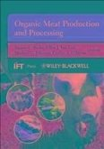 Organic Meat Production and Processing (eBook, ePUB)
