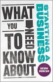 What You Need to Know about Starting a Business (eBook, ePUB)
