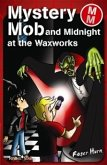 Mystery Mob and Midnight in the Waxworks (eBook, ePUB)