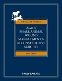 Atlas of Small Animal Wound Management and Reconstructive Surgery (eBook, PDF)