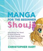 Manga for the Beginner Shoujo (eBook, ePUB)