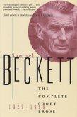 The Complete Short Prose of Samuel Beckett, 1929-1989 (eBook, ePUB)