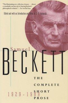 The Complete Short Prose of Samuel Beckett, 1929-1989 (eBook, ePUB) - Beckett, Samuel