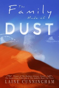The Family Made of Dust (eBook, ePUB) - Cunningham, Laine