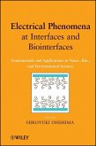 Electrical Phenomena at Interfaces and Biointerfaces (eBook, PDF)