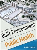 The Built Environment and Public Health (eBook, PDF)