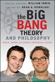 The Big Bang Theory and Philosophy (eBook, ePUB)