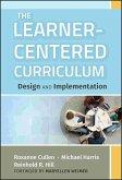 The Learner-Centered Curriculum (eBook, ePUB)