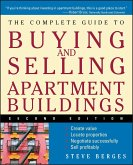The Complete Guide to Buying and Selling Apartment Buildings (eBook, ePUB)