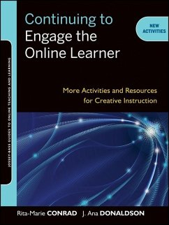 Continuing to Engage the Online Learner (eBook, PDF) - Conrad, Rita-Marie; Donaldson, J. Ana