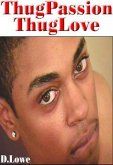 D.Lowe's ThugPassion - ThugLove (eBook, ePUB)