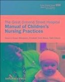 The Great Ormond Street Hospital Manual of Children's Nursing Practices (eBook, PDF)