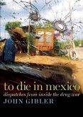 To Die in Mexico (eBook, ePUB)