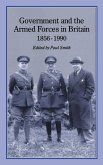 Government and Armed Forces in Britain, 1856-1990 (eBook, PDF)