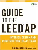 Guide to the LEED AP Interior Design and Construction (ID+C) Exam (eBook, ePUB)