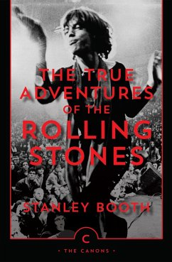 The True Adventures of the Rolling Stones (eBook, ePUB) - Booth, Stanley