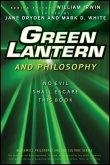 Green Lantern and Philosophy (eBook, ePUB)