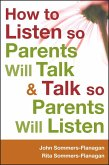 How to Listen so Parents Will Talk and Talk so Parents Will Listen (eBook, ePUB)