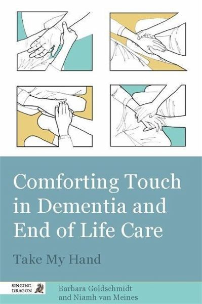comforting touch in dementia and end of life care ebook. Black Bedroom Furniture Sets. Home Design Ideas