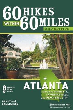 60 Hikes Within 60 Miles: Atlanta (eBook, ePUB) - Golden, Pam; Golden, Randy
