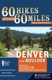 60 Hikes Within 60 Miles: Denver and Boulder (eBook, ePUB)