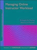 Managing Online Instructor Workload (eBook, PDF) - Conceição, Simone C. O.; Lehman, Rosemary M.