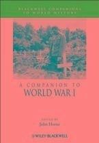 A Companion to World War I (eBook, ePUB)