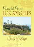 Peaceful Places: Los Angeles (eBook, ePUB)