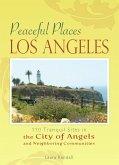 Peaceful Places Los Angeles (eBook, ePUB)