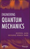 Engineering Quantum Mechanics (eBook, PDF)