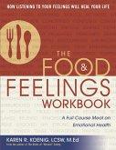 The Food and Feelings Workbook (eBook, ePUB)