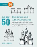 Draw 50 Buildings and Other Structures (eBook, ePUB)