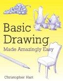 Basic Drawing Made Amazingly Easy (eBook, ePUB)