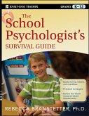 The School Psychologist's Survival Guide (eBook, PDF)