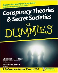 Conspiracy Theories and Secret Societies For Dummies (eBook, ePUB) - Hodapp, Christopher; Kannon, Alice Von