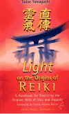 Light On The Origins Of Reiki (eBook, ePUB)
