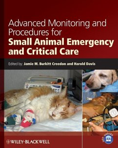 Advanced Monitoring and Procedures for Small Animal Emergency and Critical Care (eBook, PDF)
